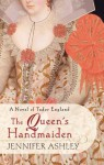 The Queen's Handmaiden - Jennifer Ashley