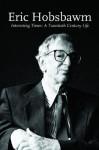 Interesting Times: A Twentieth-century Life - Eric J. Hobsbawm