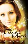 Illicit Magic - Camilla Chafer