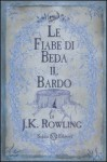 Le fiabe di Beda il Bardo - J.K. Rowling