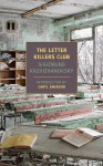 The Letter Killers Club - Sigizmund Krzhizhanovsky
