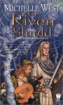 The Riven Shield - Michelle West