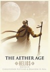 The Aether Age: Helios - Christopher Fletcher, Brandon H. Bell, William R.D. Wood