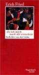 Als ich mich nach dir verzehrte. Zweiundsiebzig Gedichte von der Liebe. (Wagenbach SALTO) (Salto) - Erich Fried