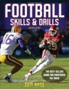 Football Skills & Drills, Second Edition - Tom Bass