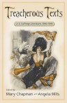 Treacherous Texts: An Anthology of U.S. Suffrage Literature, 1846-1946 - Mary Chapman, Angela Mills
