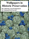 Wallpapers in Historic Preservation - Catherine Lynn Frangiamore, United States National Park Service