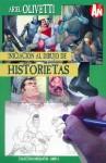 Iniciación Al Dibujo de Historietas (Colección Dibujantes, Libro #1) - Ariel Olivetti