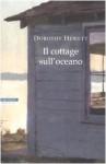 Il cottage sull'oceano - Dorothy Hewett, Giovanna Scocchera