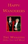 Happy Wanderers - John Whalen, Gen Whalen, Mary Whalen