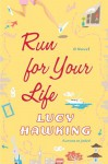 Run for Your Life - Lucy Hawking