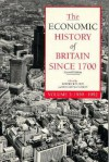 The Economic History of Britain Since 1700 - Volume 3: 1939-1992 - Roderick Floud, Deirdre N. McCloskey