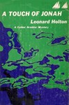 A Touch of Jonah - Leonard Holton