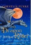 The Dragon Rider - Cornelia Funke, Brendan Fraser