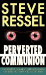 Perverted Communion - Steve Ressel