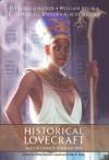 Historical Lovecraft - Silvia Moreno-Garcia, Paula R. Stiles