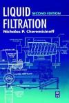 Liquid Filtration - Nicholas P. Cheremisinoff