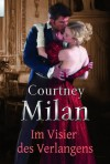 Im Visier des Verlangens (German Edition) - Courtney Milan, Traudi Perlinger