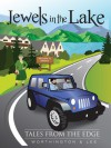 Jewels in the Lake (Tales from the Edge, #1) - John Lee, Peter Worthington