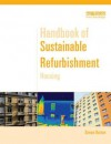 Handbook of Sustainable Refurbishment: Housing - Simon Burton