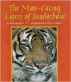 The Man-Eating Tigers of Sundarbans - Sy Montgomery, Eleanor Briggs