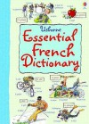Essential Dictionary: French (Usborne Essential Languages) - Nicole Irving