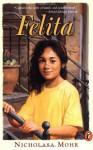 Felita - Nicholasa Mohr, Dena Wallenstein Neusner, Ray Cruz