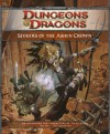 Seekers of the Ashen Crown: A 4th Edition D&D Adventure for Eberron - Chris Sims, Scott Fitzgerald Gray, Gray Scott Fitgerald