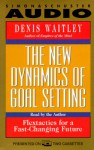 New Dynamics of Goal Setting: Flextactics for a Fast-Changing Future (2 Cassettes) - Denis Waitley