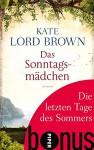 Die letzten Tage des Sommers: Bonus zu Kate Lord Browns DAS SONNTAGSMÄDCHEN - Kate Lord Brown