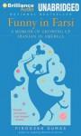 Funny in Farsi: A Memoir of Growing Up Iranian in America - Firoozeh Dumas