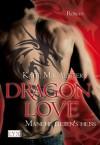Dragon Love - Manche lieben's heiß (Aisley Grey: Guardian, #2) - Katie MacAlister, Margarethe van Pée
