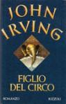 Figlio del circo - John Irving, Pier Francesco Paolini