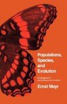 Populations, Species, and Evolution: An Abridgment of Animal Species and Evolution - Ernst Mayr