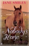Nobody's Horse (Abby Lovitt, #1) - Jane Smiley