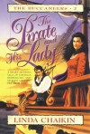 The Pirate and His Lady - Linda Lee Chaikin
