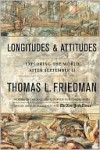 Longitudes and Attitudes: The World in the Age of Terrorism - Thomas L. Friedman
