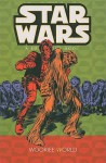 Star Wars 5: A Long Time Ago, Wookiee World (Star Wars) - Mary Jo Duffy, Philip Wilson Simon