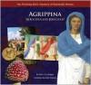 Agrippina Atrocious and Ferocious - Shirin Yim Bridges, Peter Malone