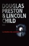 La chambre des curiosités (Suspense) (French Edition) - Douglas Preston, Lincoln Child