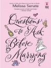 Questions to Ask Before Marrying (Red Dress Ink Novels) - Melissa Senate