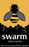 Swarm - Dalya Moon
