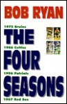 The Four Seasons - Bob Ryan