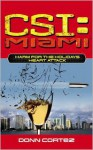 Heart Attack (CSI: Miami, Book 6) - Donn Cortez