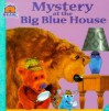 Mystery at the Big Blue House - Janelle Cherrington, Tom Brannon