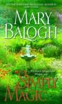 Simply Magic - Mary Balogh