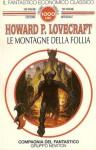 Le montagne della follia - H.P. Lovecraft, Gianni Pilo