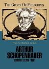 Arthur Schopenhauer - Mark Stone, Charlton Heston