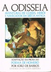 A Odisseia (adaptação em prosa) - Homer, João de Barros, Martins Barata
