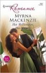 Her Millionaire, His Miracle - Myrna Mackenzie